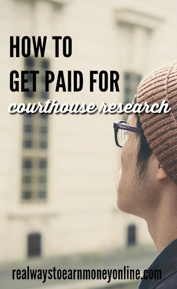 Earn extra money doing courthouse research