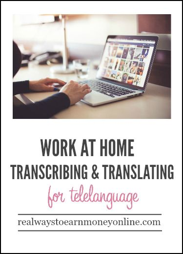 How to work at home as a translator/transcriber for Telelanguage.