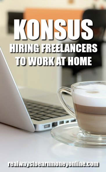 Konsus is hiring freelancers to work at home across many different categories.
