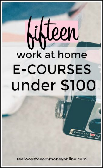 Fifteen work at home e-courses for under $100.