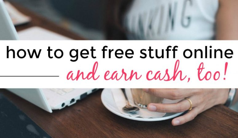 How to Get Free Stuff Online (And Possibly Get Paid, Too!)