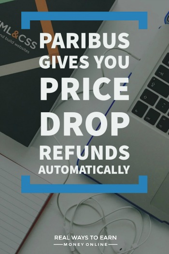 Review of Paribus - get price drop refunds automatically.