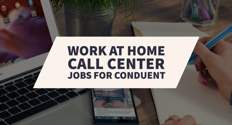 Overview of Conduent Work From Home Call Center Jobs