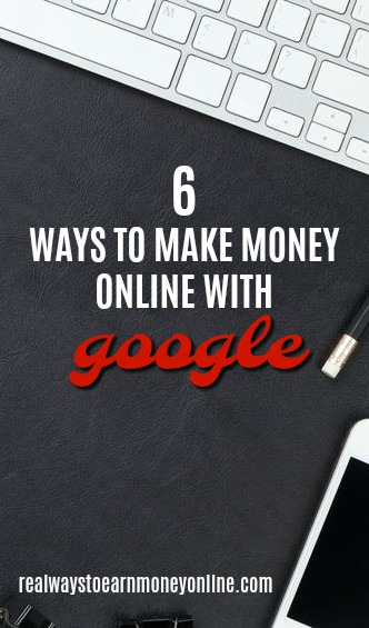 Did you know you can make money online with Google? Here is a list of six direct and indirect ways to make it happen.