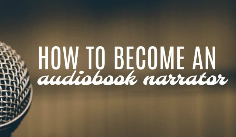 How to Become An Audiobook Narrator And Work at Home