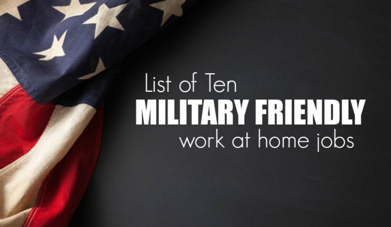 10 Work at Home Jobs That Are Military Friendly
