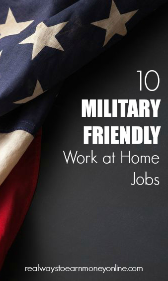 List of ten military friendly work at home jobs.