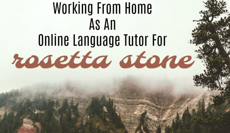 Work at Home As An Online Language Tutor For Rosetta Stone