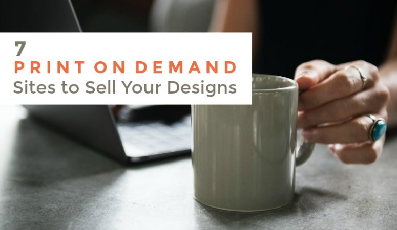 Make Money Online With These 7 Popular Print On Demand Sites