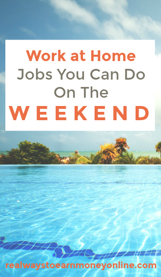 Here's a list of #workathome jobs you can do on the weekends.