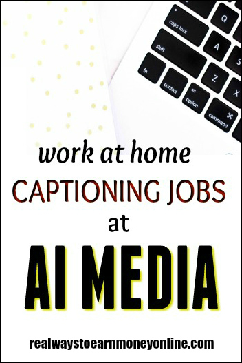 Work at home captioning jobs with AI Media.