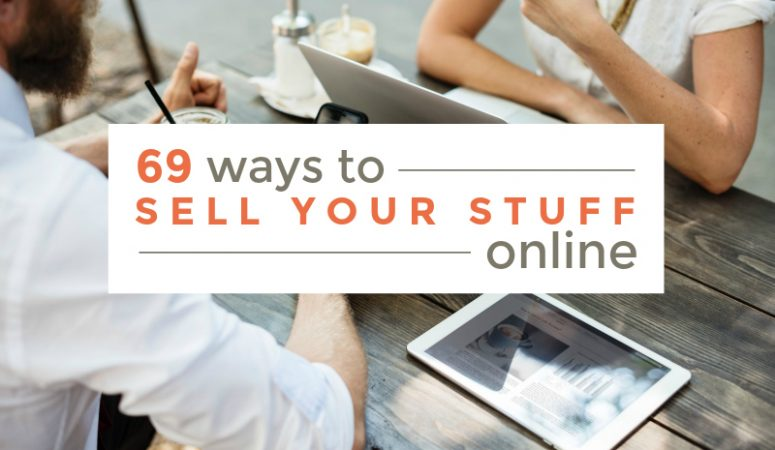 69 Sites To Use For Selling Your Stuff Online