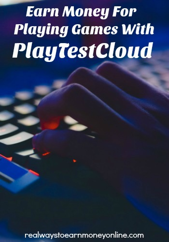 Earn cash for playing games on PlayTestCloud!