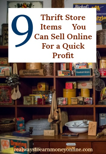 9 Thrift Store Items You Can Sell Online For a Quick Profit
