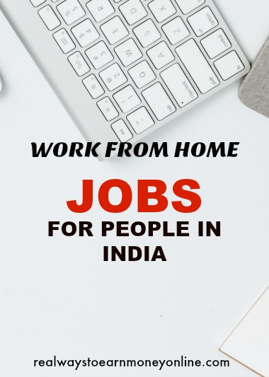 Work from home jobs for people in India.