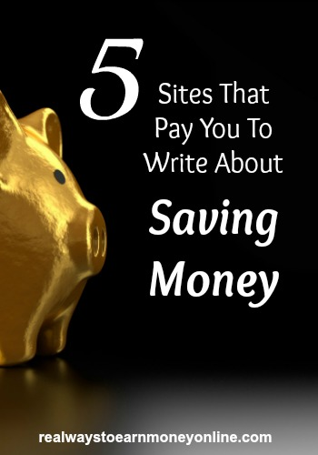 Would you like to get paid to write about saving money? Here are 5 sites that are frequently looking for money-saving writers.