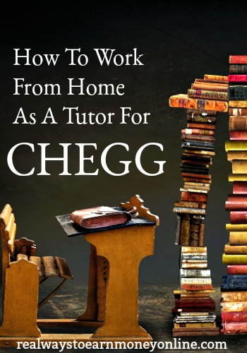 How To Work From Home as a Tutor For Chegg
