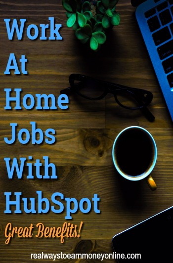 Hubspot regularly has work at home openings for people in the US and other countries. There are great benefits as well. This post has all the details.