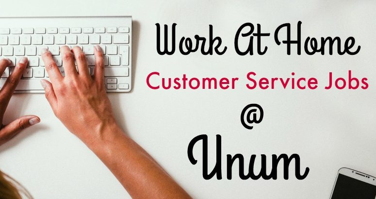 Work At Home Customer Service Jobs At Unum