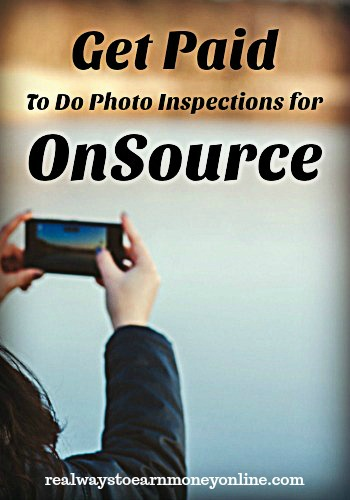 How to get paid to do photo inspections for OnSource.