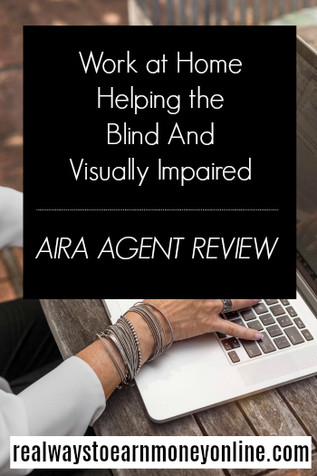 Work at home helping the blind and visually impaired with Aira.