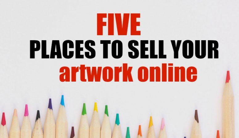5 Places To Sell Your Artwork Online