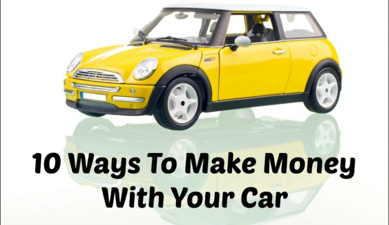10 Ways To Earn With Your Car