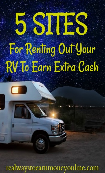 Are you an RV owner? Are you looking to earn extra cash online? There are many people who would pay you for temporary use of your RV. This post has a list!