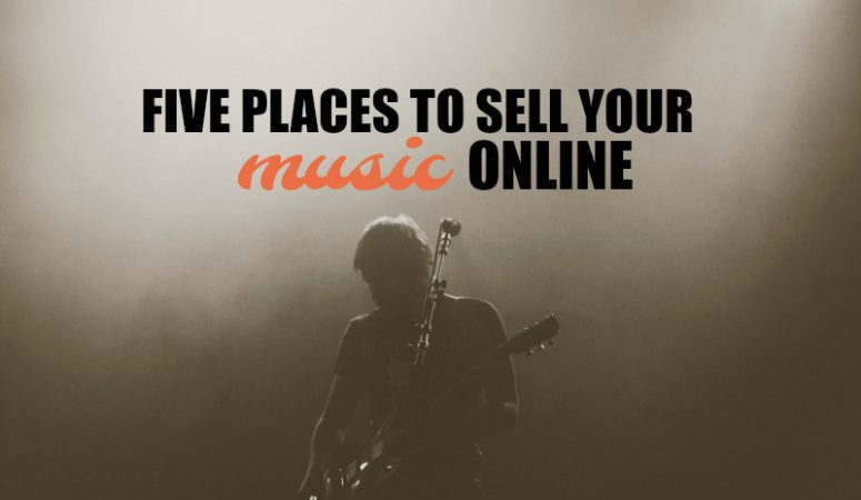 5 Places To Sell Your Music Online