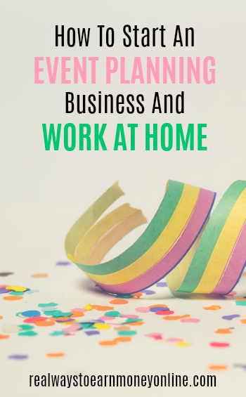 How to start an event planning business and work from home.