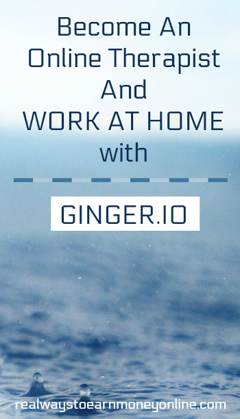 If you have the skills, certification, and experience, you can work at home as a psychiatrist or therapist for Ginger.io. A flexible schedule is offered.