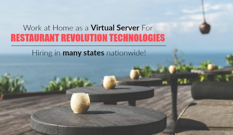 Work At Home Virtual Server Jobs At Restaurant Revolution Technologies