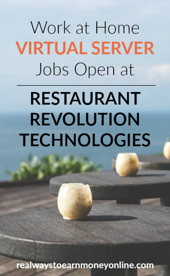 Restaurant Revolution Technologies regularly hires work at home virtual servers. Earn up to $10 hourly, get weekly pay, and enjoy a flexible schedule.