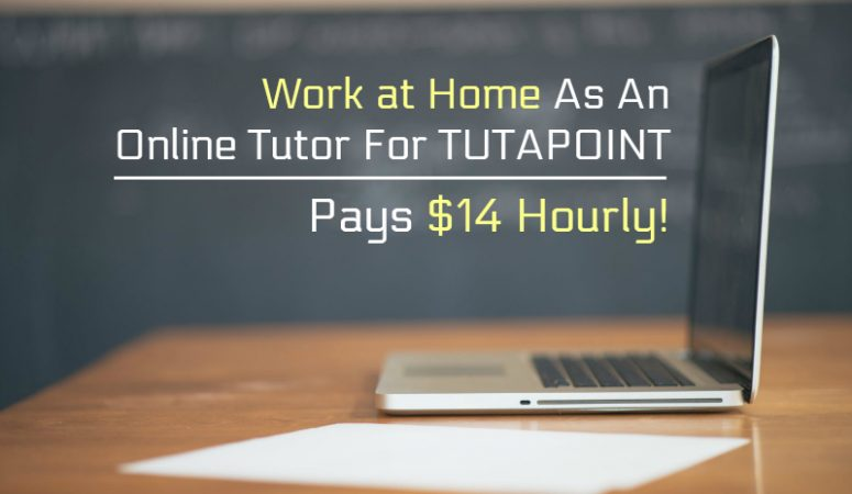 Work at Home As An Online Tutor For TutaPoint – Pays $15 to $17 Hourly