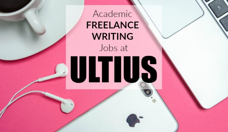 Academic Freelance Writing Work Available With Ultius