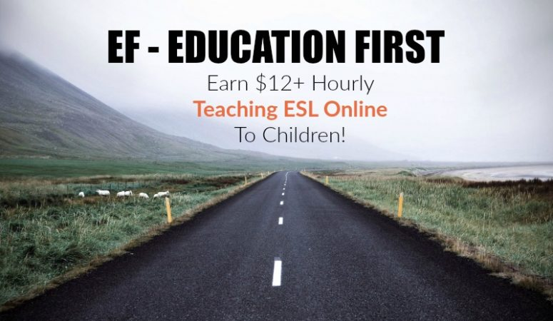 EF Education First Review – Teach ESL From Home For Up To $20 Hourly