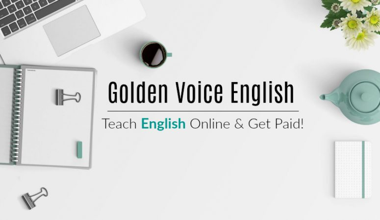 Golden Voice English (GVE) – Earn $18+ Hourly For ESL Tutoring