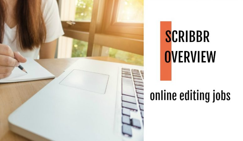 Scribbr Review – Get Paid To Do Freelance Editing Online