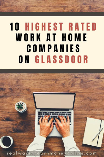 Top 10 highest rated work at home companies on Glassdoor.
