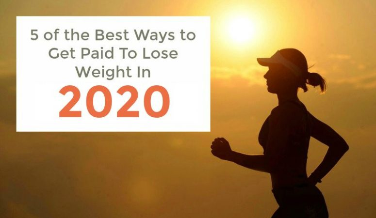 5 Ways to Get Paid For Losing Weight In 2020