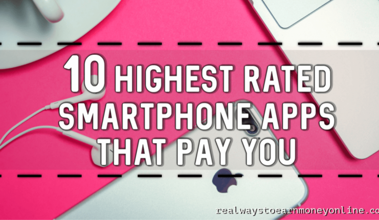 10 Highest-Rated Smartphone Apps That Pay