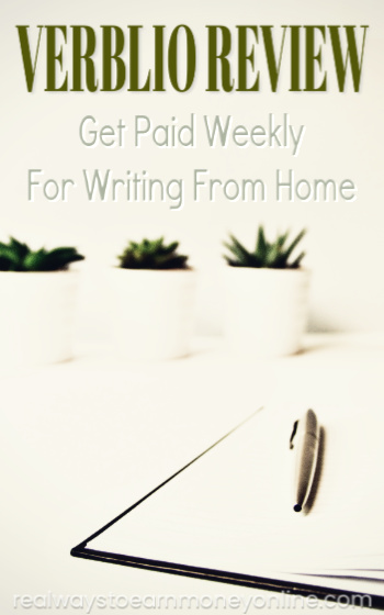 Verblio review, get paid weekly to write from home.