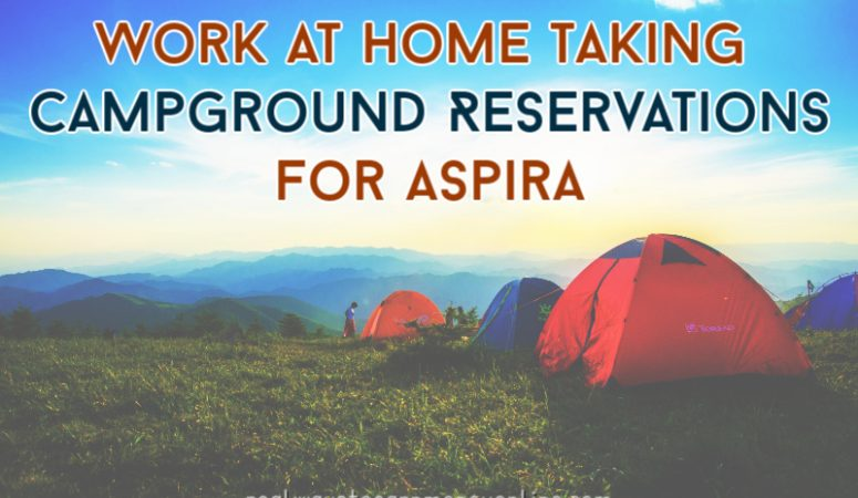 Aspira Review – Get Paid To Take Campground Reservations From Home
