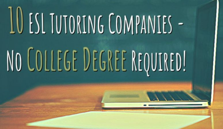 10 ESL Tutoring Jobs – No College Degree Required