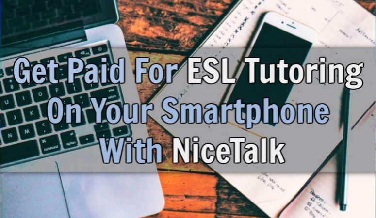 NiceTalk Review – Get Paid For ESL Tutoring On Your Smartphone