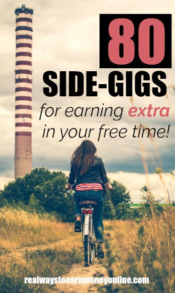 The mega list of side gigs. 80 ways to earn money in your free time.