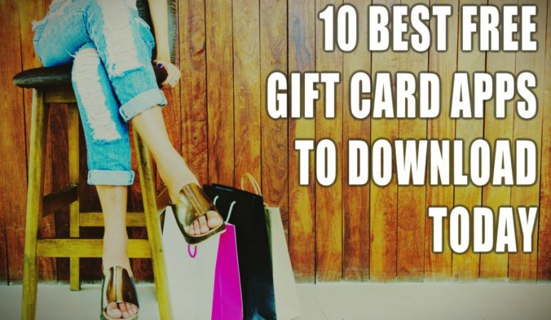 10 Best Free Gift Card Apps To Download Today