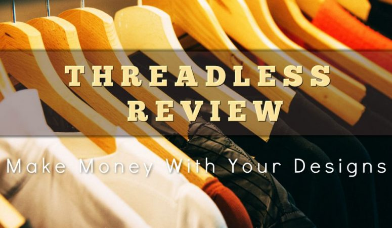 Threadless Review – Another Way To Make Money With Your Designs