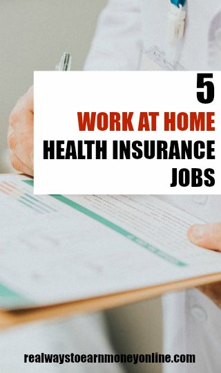 5 work at home health insurance jobs.