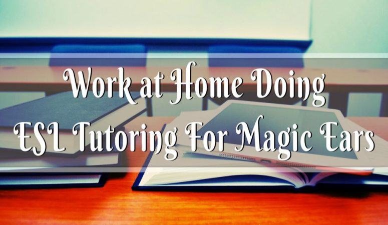 Magic Ears Review – Work at Home Doing ESL Tutoring Online